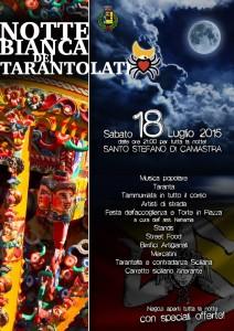 Notte bianca dei Tarantolati Sabato 18 Luglio 2015