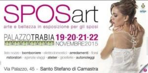 Sposart arte e bellezza in esposizione per gli sposi - Palazzo Trabia 19 - 20 - 21 - 22 Novembre 2015