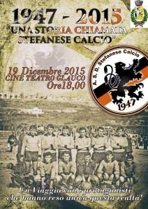 1947 - 2015 Una storia chiamata stefanese calcio